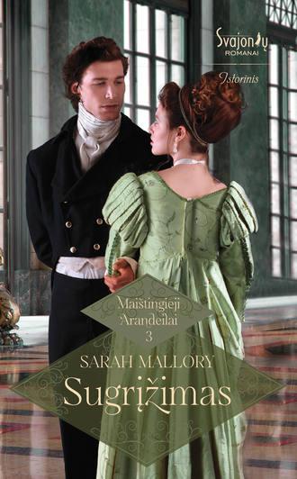 Sarah Mallory, Sugrįžimas