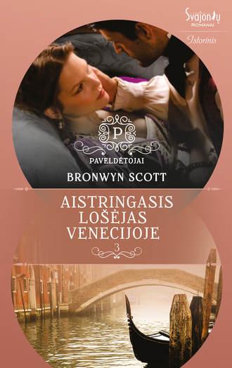 Bronwyn Scott, Aistringasis lošėjas Venecijoje