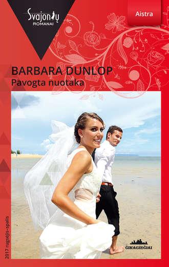 Barbara Dunlop, Pavogta nuotaka