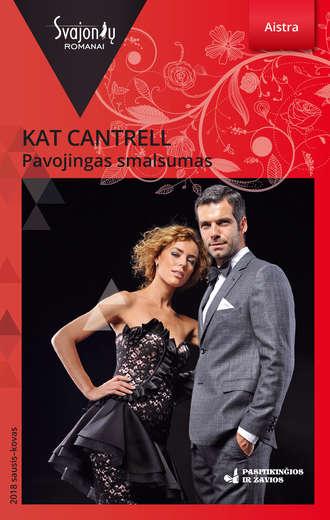 Kat Cantrell, Pavojingas smalsumas