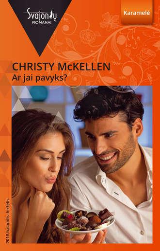 Christy McKellen, Ar jai pavyks?