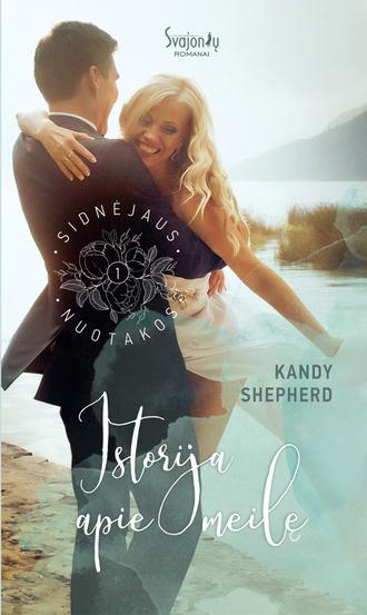 Kandy Shepherd, Istorija apie meilę
