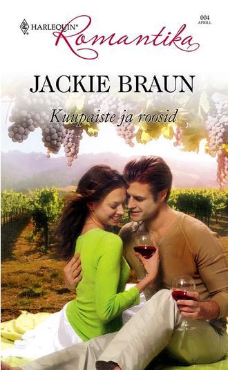 Jackie Braun, Kuupaiste ja roosid