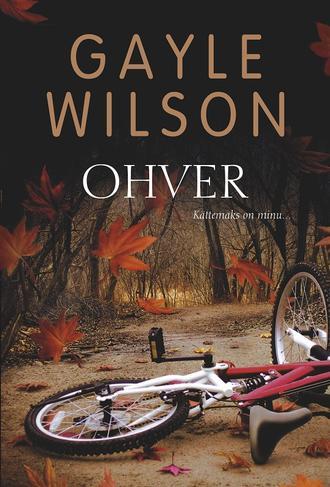 Gayle Wilson, Ohver