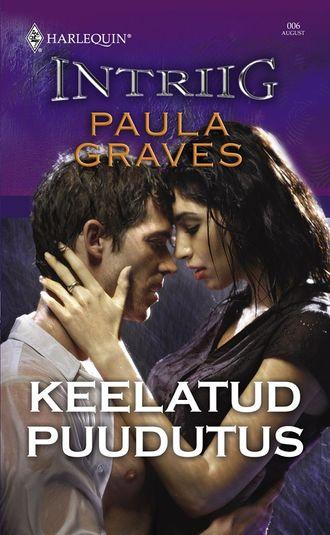 Paula Graves, Keelatud puudutus