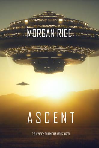 Морган Райс, Ascent