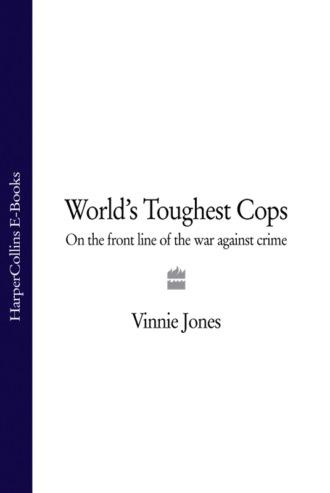 Vinnie Jones, World's Toughest Cops: On the Front Line of the War against Crime