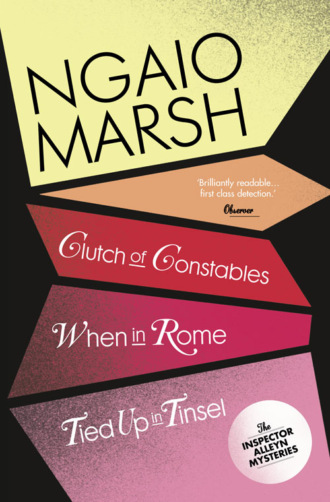 Inspector Alleyn 3-Book Collection 9: Clutch of Constables, When in Rome, Tied Up in Tinsel