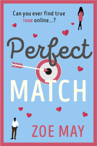 Zoe May, Perfect Match: a laugh-out-loud romantic comedy you won't want to miss!