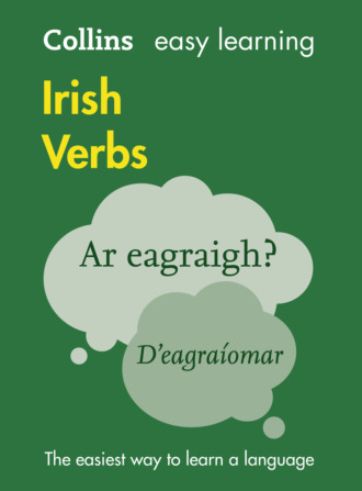 A. Hughes, Collins Dictionaries, Collins Easy Learning Irish Verbs: Trusted support for learning