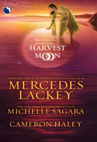 Mercedes Lackey, Michelle Sagara, Harvest Moon: A Tangled Web / Cast in Moonlight / Retribution