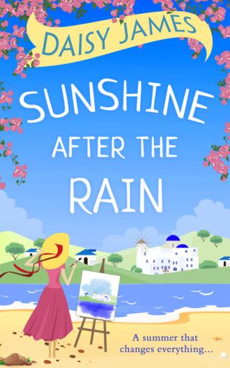 Daisy James, Sunshine After the Rain: a feel good, laugh-out-loud romance