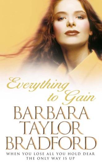 Barbara Bradford, Everything to Gain