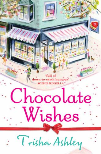 Trisha Ashley, Chocolate Wishes
