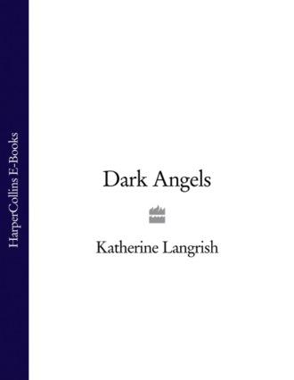 Katherine Langrish, Dark Angels