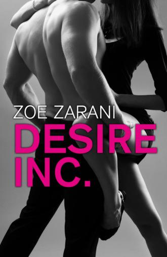 Zoe Zarani, Desire Inc.