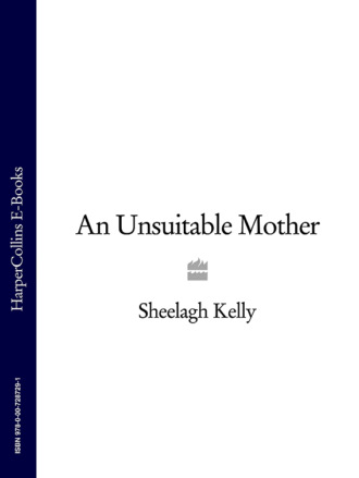 Sheelagh Kelly, An Unsuitable Mother