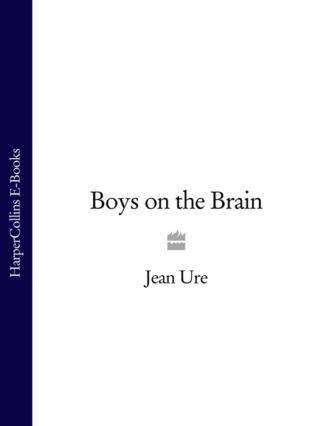 Boys on the Brain
