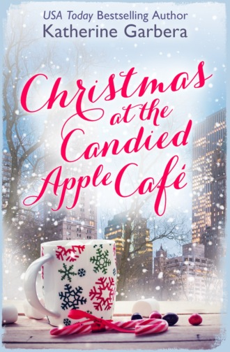 Katherine Garbera, Christmas at the Candied Apple Café