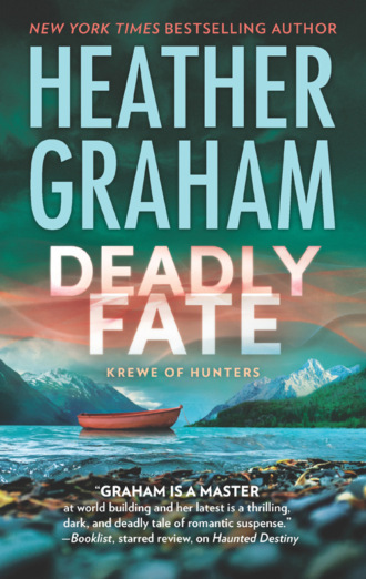 Heather Graham, Deadly Fate