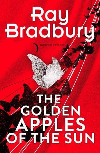 Ray Bradbury, Golden Apples of the Sun