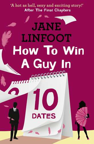 Jane Linfoot, How to Win a Guy in 10 Dates