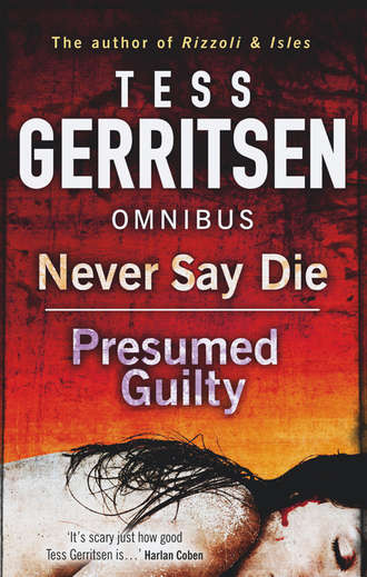 Never Say Die / Presumed Guilty: Never Say Die / Presumed Guilty