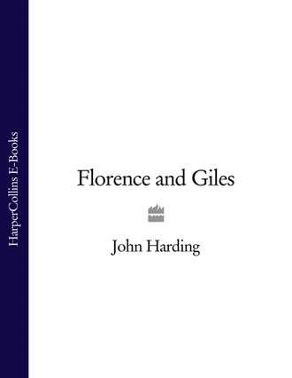 John Harding, Florence and Giles