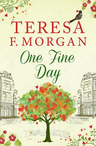 Teresa Morgan, One Fine Day