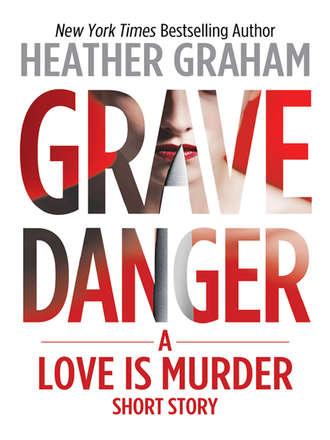 Heather Graham, Grave Danger