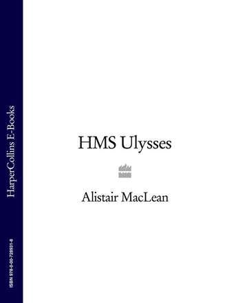 Alistair MacLean, HMS Ulysses