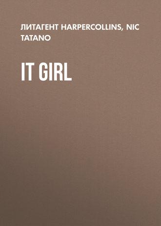 Nic Tatano, It Girl