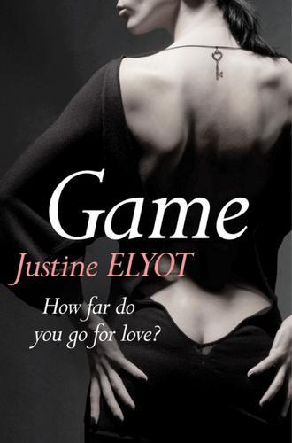 Justine Elyot, Game