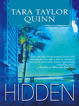 Tara Quinn, Hidden