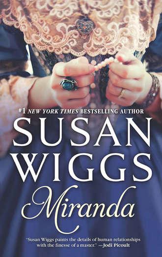 Susan Wiggs, Miranda