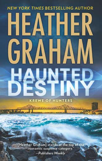 Heather Graham, Haunted Destiny
