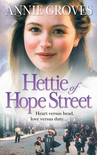 Annie Groves, Hettie of Hope Street