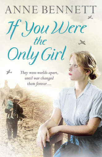 Anne Bennett, If You Were the Only Girl