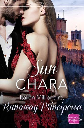 Sun Chara, Italian Millionaire, Runaway Principessa