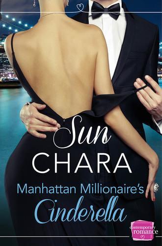 Sun Chara, Manhattan Millionaire's Cinderella