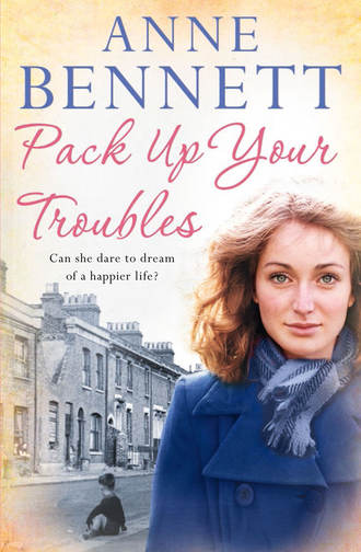 Anne Bennett, Pack Up Your Troubles