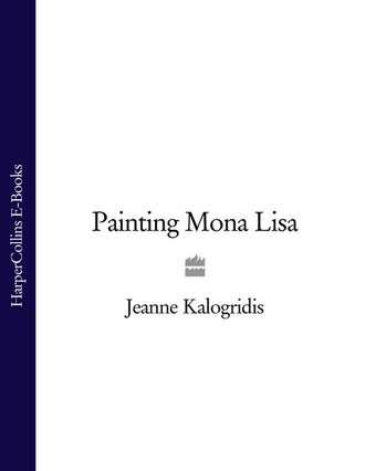 Jeanne Kalogridis, Painting Mona Lisa