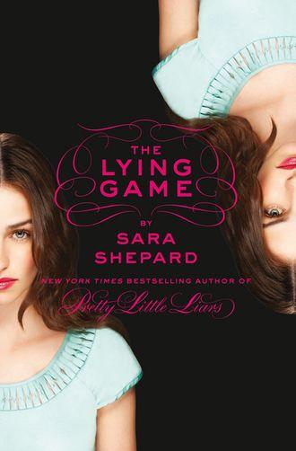Sara Shepard, The Lying Game