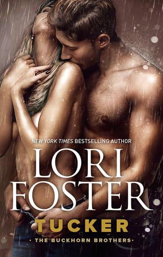 Lori Foster, Tucker