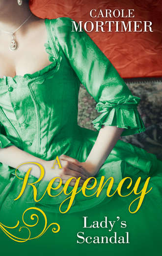 Carole Mortimer, A Regency Lady's Scandal: The Lady Gambles / The Lady Forfeits