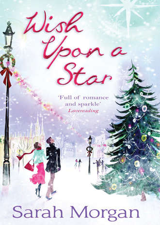 Sarah Morgan, Wish Upon A Star: The Christmas Marriage Rescue / The Midwife's Christmas Miracle