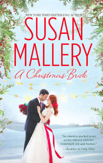Susan Mallery, A Christmas Bride: Only Us: A Fool's Gold Holiday / The Sheik and the Christmas Bride