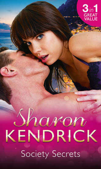 Sharon Kendrick, Society Secrets: The Royal Baby Revelation / Back in the Headlines / A Scandal, a Secret, a Baby
