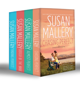 Susan Mallery, Fool's Gold Collection Part 1: Chasing Perfect / Almost Perfect / Sister of the Bride / Finding Perfect