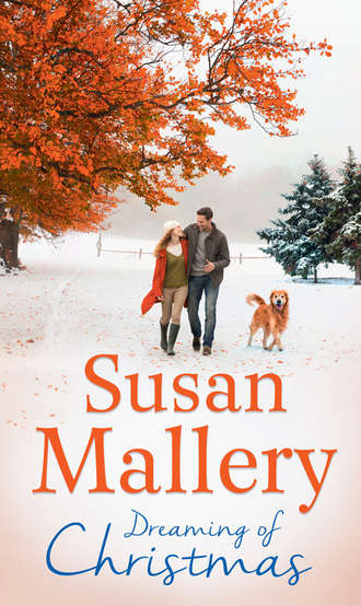 Susan Mallery, Dreaming Of Christmas: A Fool's Gold Christmas / Only Us: A Fool's Gold Holiday